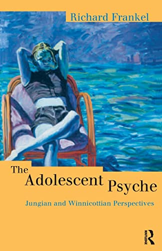 9780415167994: The Adolescent Psyche (Routledge Studies in Business)