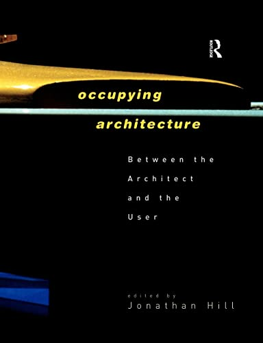 9780415168168: Occupying Architecture: Between the Architect and the User