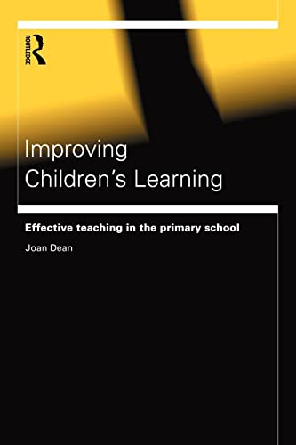 9780415168960: Improving Children's Learning: Effective Teaching in the Primary School (Educational Management)