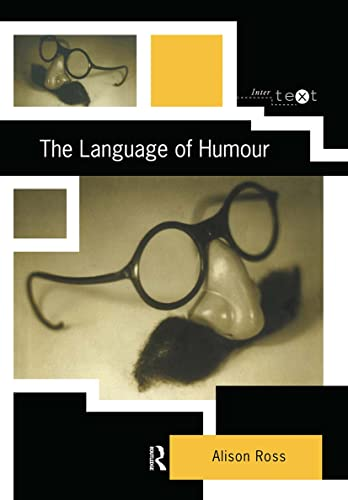 The Language of Humour (Intertext): Ross, Alison; Ross, Alison