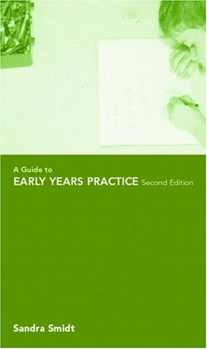 9780415169615: A Guide to Early Years Practice
