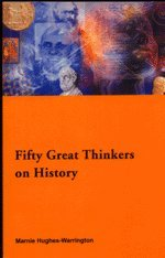 9780415169820: Fifty Key Thinkers on History (Routledge Key Guides)
