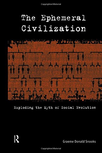 9780415169950: The Ephemeral Civilization: Exploding the Myth of Social Evolution
