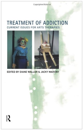 9780415169974: Treatment of Addiction: Current Issues for Arts Therapists