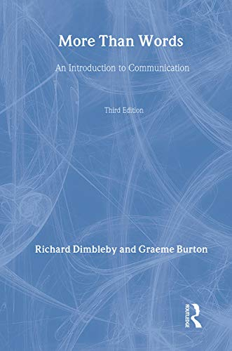 More Than Words: An Introduction to Communication: Burton, Graeme and