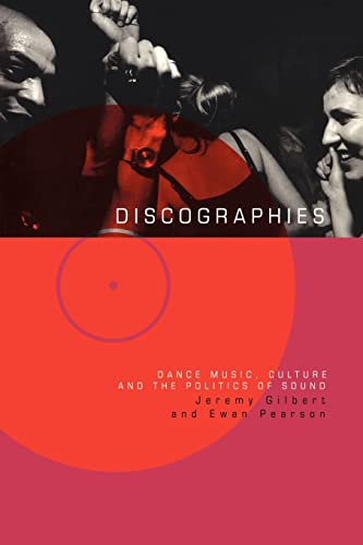 9780415170338: Discographies: Dance, Music, Culture and the Politics of Sound