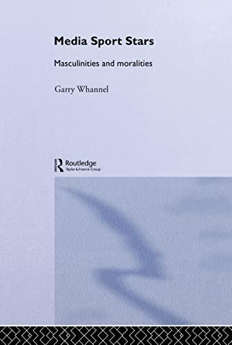 9780415170376: Media Sport Stars: Masculinities and Moralities