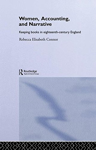 9780415170468: Women, Accounting and Narrative: Keeping Books in Eighteenth-Century England (Routledge Research in Gender and History)