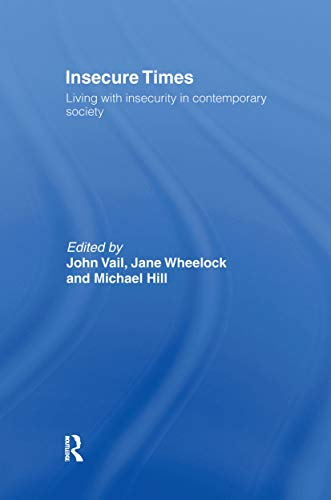 9780415170932: Insecure Times: Living with Insecurity in Modern Society