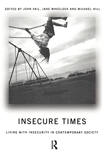 9780415170949: Insecure Times: Living with Insecurity in Modern Society