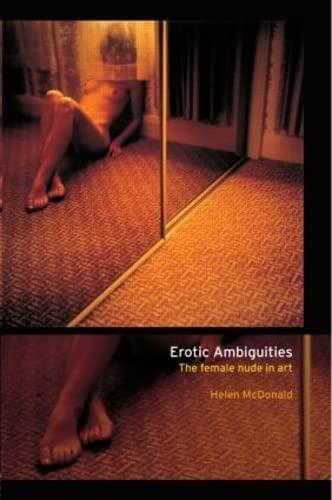 9780415170994: Erotic Ambiguities: The Female Nude in Art