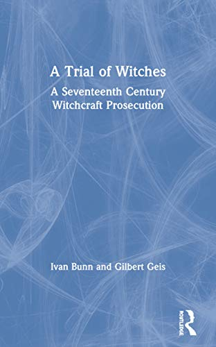 9780415171090: A Trial of Witches: A Seventeenth Century Witchcraft Prosecution