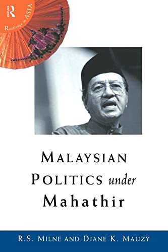 9780415171434: Malaysian Politics Under Mahathir (Politics in Asia)