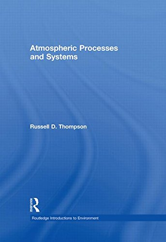 9780415171458: Atmospheric Processes and Systems (Routledge Introductions to Environment: Environmental Science)