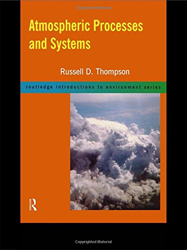 9780415171465: Atmospheric Processes and Systems (Routledge Introductions to Environment: Environmental Science)