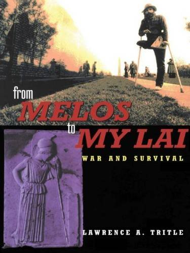 9780415171601: From Melos to My Lai: A Study in Violence, Culture and Social Survival