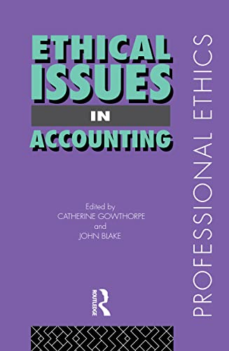 9780415171724: Ethical Issues in Accounting (Professional Ethics)