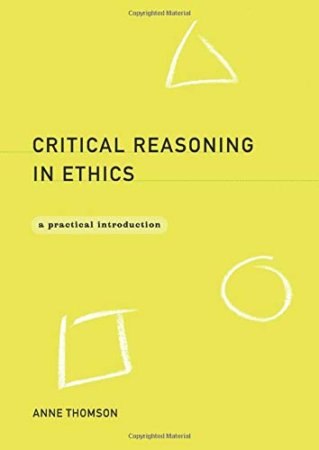 9780415171854: Critical Reasoning in Ethics: A Practical Introduction
