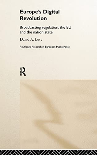 9780415171960: Europe's Digital Revolution: Broadcasting Regulation, the EU and the Nation State (Routledge Research in European Public Policy)