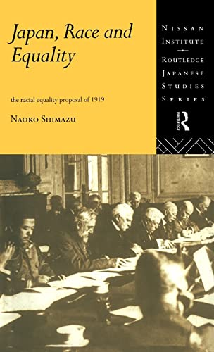 9780415172073: Japan, Race and Equality: The Racial Equality Proposal of 1919