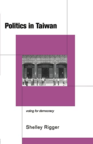 9780415172097: Politics in Taiwan: Voting for Democracy