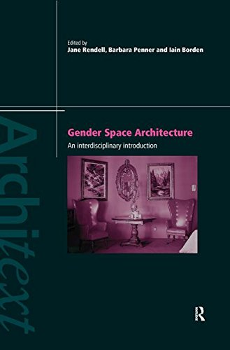 9780415172523: Gender Space Architecture: An Interdisciplinary Introduction (Architext)