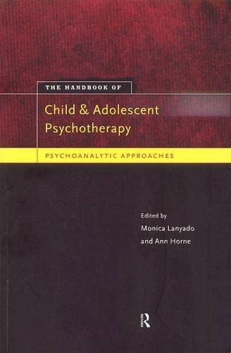 9780415172592: Handbook of Child and Adolescent Psychotherapy: Psychoanalytic Approaches