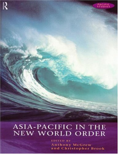 9780415172721: Asia-Pacific in the New World Order: A Pacific Community? (Open University Pacific Studies Course)