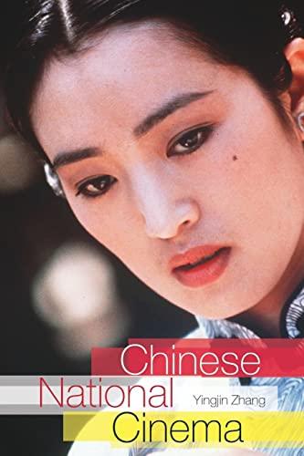 Chinese National Cinema (National Cinemas): Zhang, Yingjin