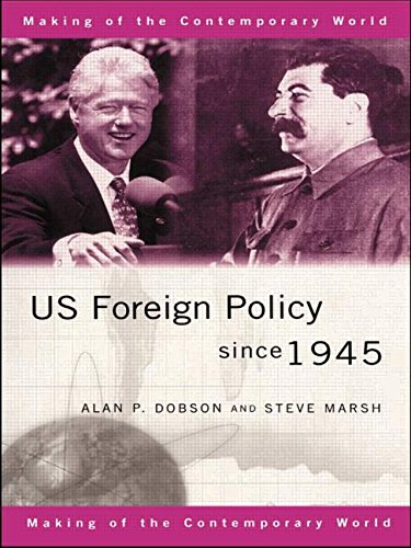 9780415172936: US Foreign Policy since 1945 (The Making of the Contemporary World)