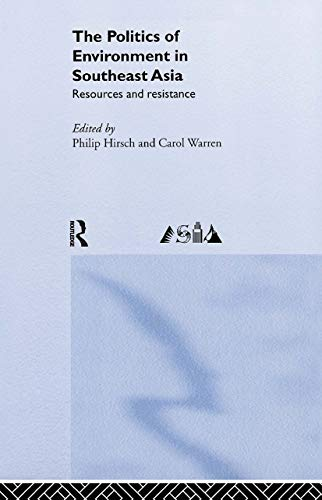 9780415172981: The Politics of Environment in Southeast Asia
