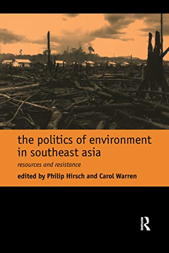 9780415172998: The Politics of Environment in Southeast Asia