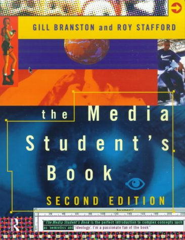 The Media Student's Book: Gill Branston; Roy Stafford