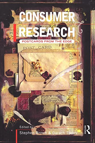 9780415173179: Consumer Research: Postcards From the Edge (Routledge Consumer Research Series)