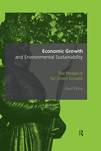 9780415173322: Economic Growth and Environmental Sustainability: The Prospects for Green Growth