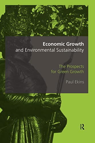 9780415173339: Economic Growth and Environmental Sustainability: The Prospects for Green Growth