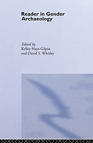 9780415173605: Reader in Gender Archaeology (Routledge Readers in Archaeology)