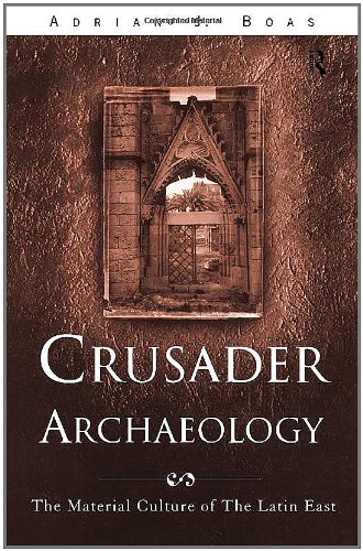 9780415173612: Crusader Archaeology: The Material Culture of the Latin East