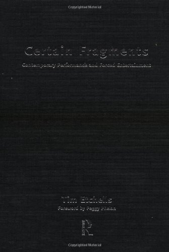 9780415173827: Certain Fragments: Texts and Writings on Performance