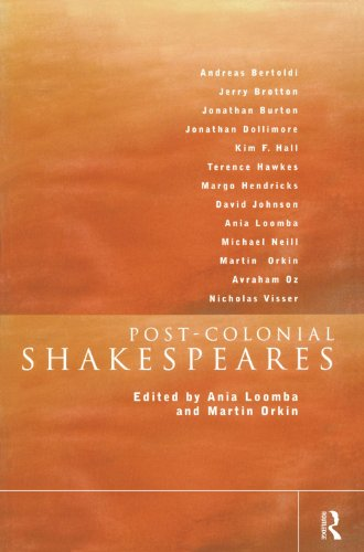Post-Colonial Shakespeares (New Accents): Ania Loomba