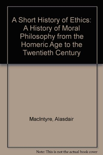 A Short History of Ethics : A: MacIntyre, Alasdair