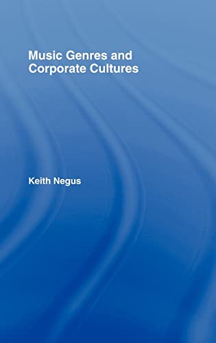 9780415173995: Music Genres and Corporate Cultures