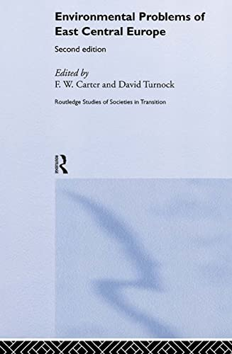 9780415174039: Environmental Problems in East-Central Europe (Routledge Studies of Societies in Transition)