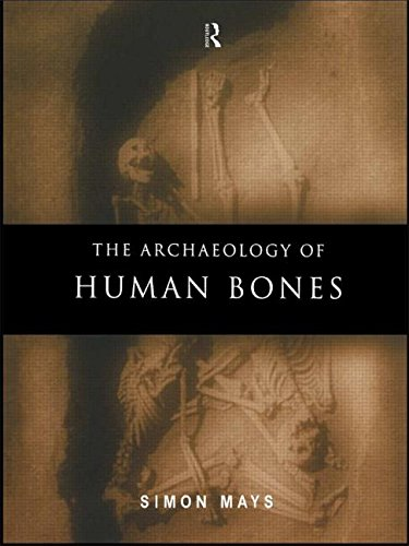 9780415174077: The Archaeology of Human Bones