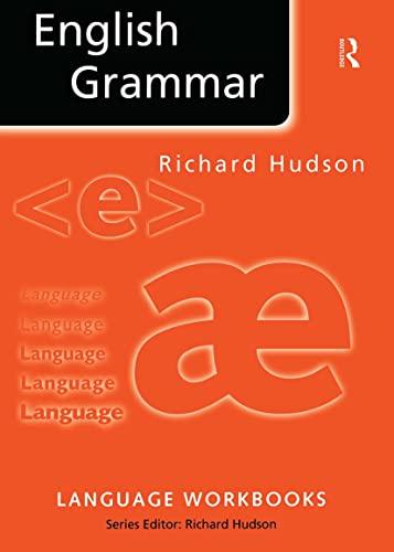 English Grammar (Language Workbooks): Richard Hudson
