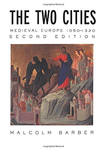 9780415174152: The Two Cities: Medieval Europe 1050-1320