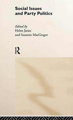 Social Issues and Party Politics: Jones, Helen; MacGregor, Susanne