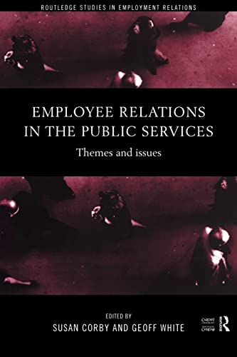 9780415174459: Employee Relations in the Public Services: Themes and Issues (Routledge Studies in Employment Relations)