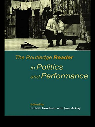 9780415174732: The Routledge Reader in Politics and Performance