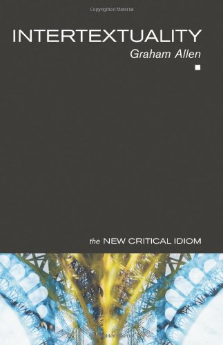 9780415174749: Intertextuality (The New Critical Idiom)